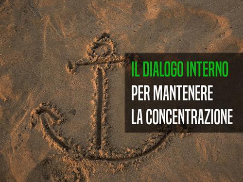 Il dialogo interno come ancora attentiva