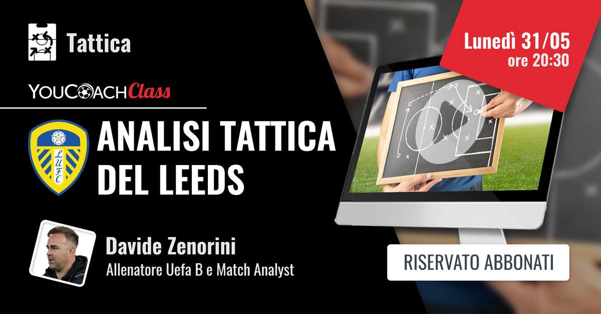 YouCoachClass Zenorini analisi tattica del Leeds United