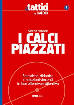 I calci piazzati Alberto Nabiuzzi nuovo calcio libro