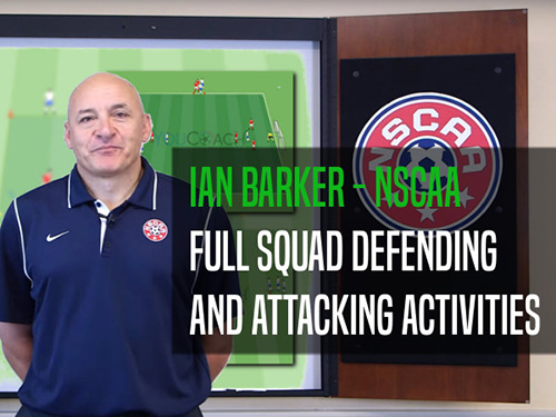 Ian Barker: full squad defending and attacking activities