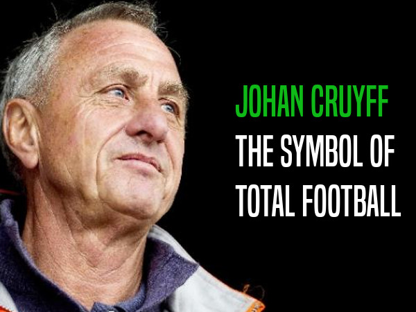 "Johan Cruyff, an emblem of ""total football"""