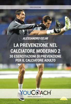 La prevenzione nel calciatore moderno 2
