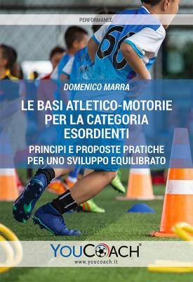 Le basi atletico-motorie per la categoria esordienti cover