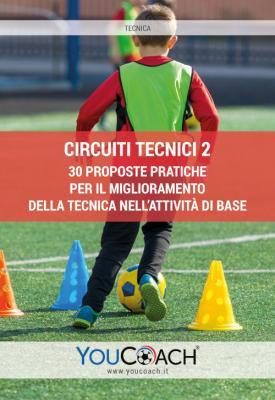 Circuiti tecnici 2 ebook allenamento calcio